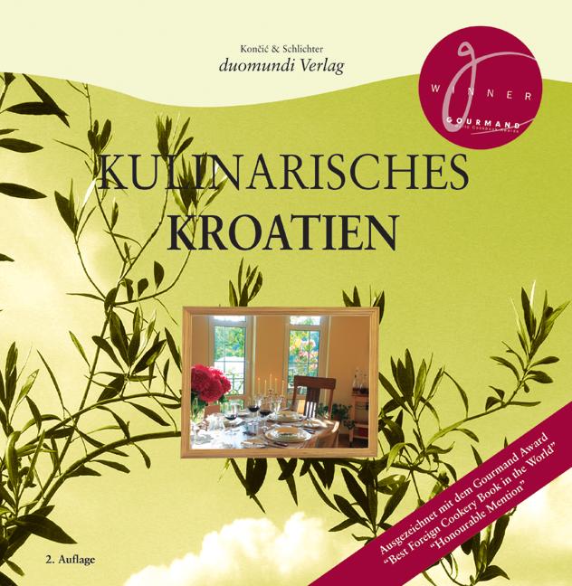 Kulinarisches Kroatien - Elke Schlichter