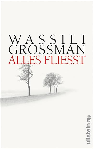 Alles fließt - Wassili Grossman
