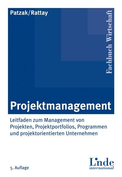 Projektmanagement: Leitfaden zum Management von...