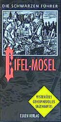 Die Schwarzen Führer, Eifel, Mosel - Jörg Batsc...