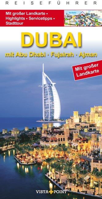 Dubai City Guide: Abu Dhabi, Fujairah, Ajman - ...