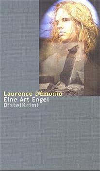 Eine Art Engel - Laurence Démonio