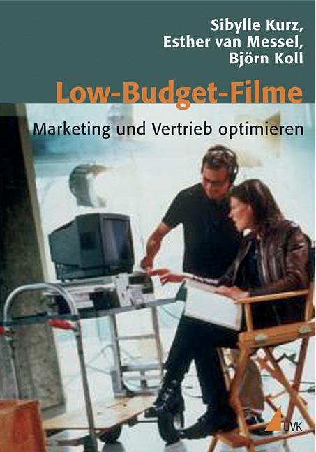Low-Budget-Filme: Marketing und Vertrieb optimi...