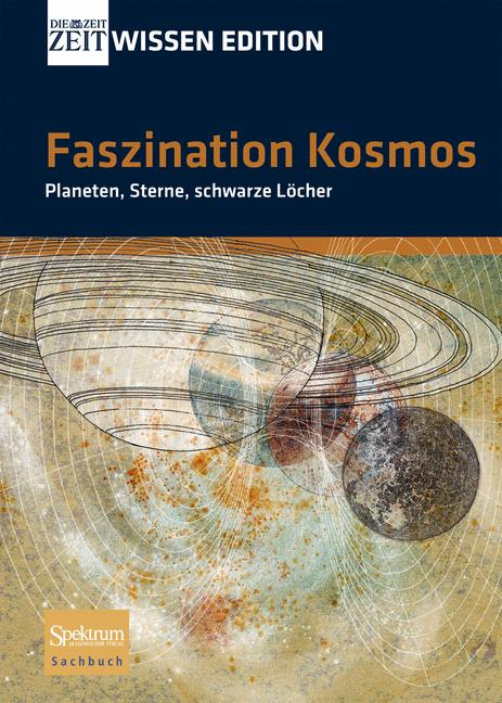 ZEIT WISSEN Edition: Faszination Kosmos
