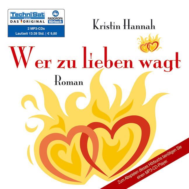 Wer zu lieben wagt (2 MP3 CDs) - Kristin Hannah
