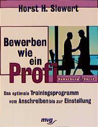 Bewerben wie ein Profi - Das optimale Trainings...