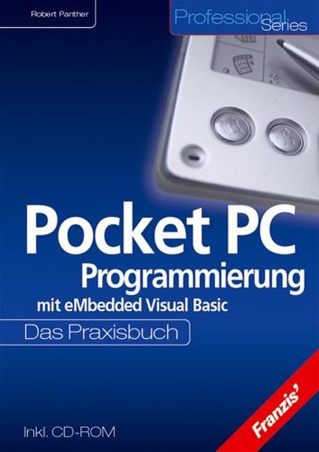 Pocket PC Programmierung mit eMbedded Visual Ba...