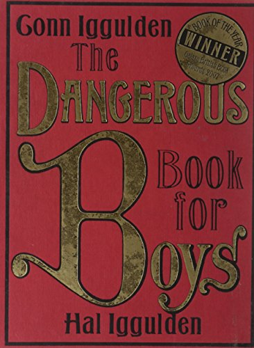 The Dangerous Book for Boys - Conn Iggulden