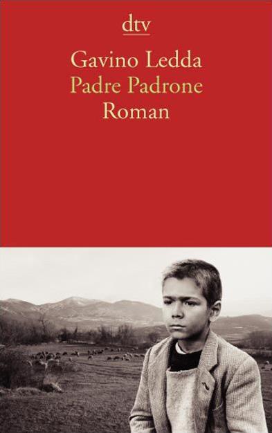 Padre Padrone: Roman - Gavino Ledda