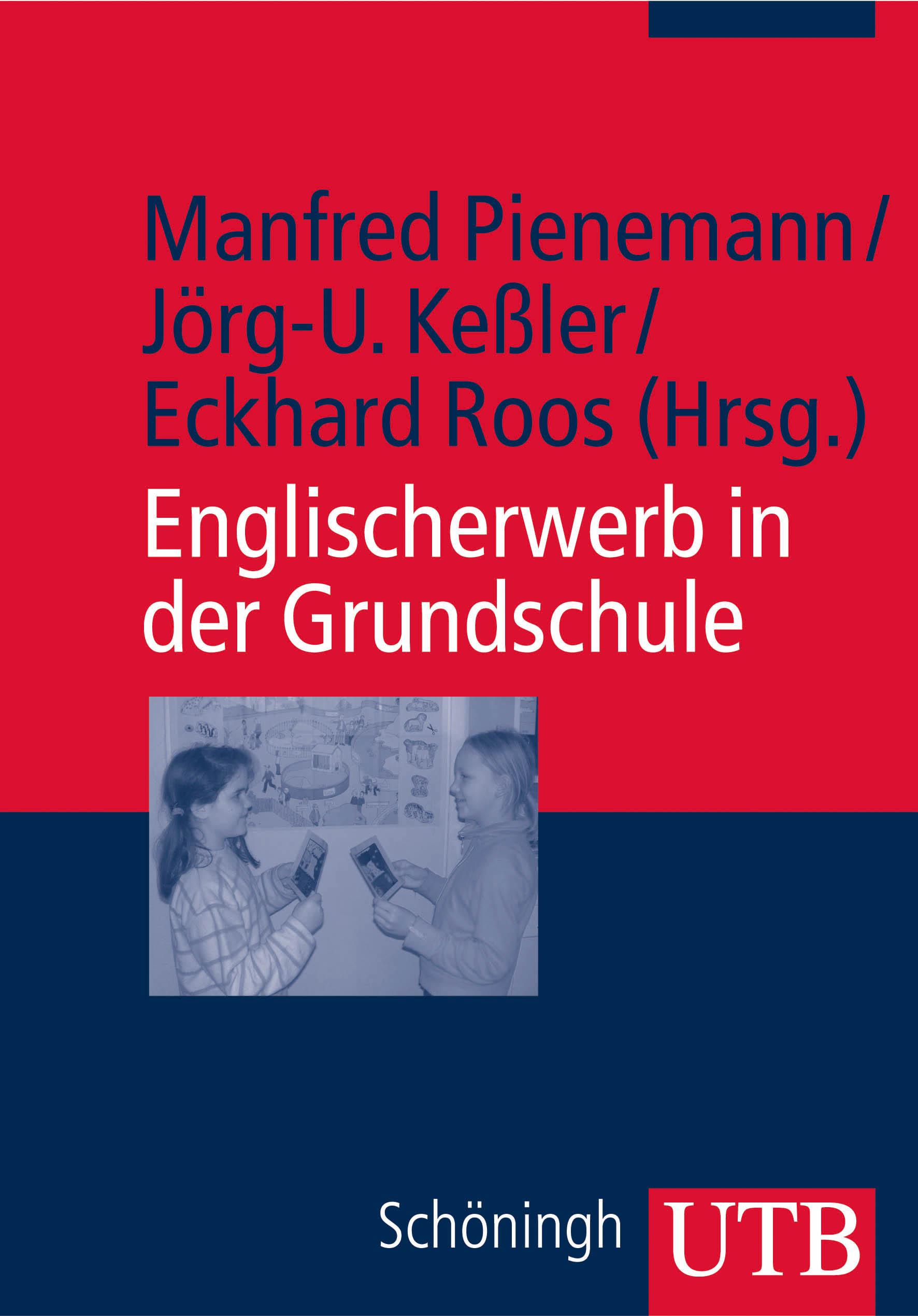 Englischerwerb in der Grundschule: Ein Studien- und Arbeitsbuch (Uni-Taschenbücher M) - Manfred Pienemann