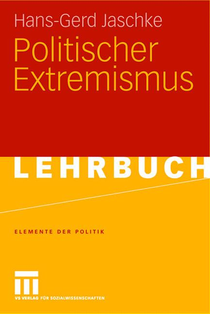 Politischer Extremismus - Hans-Gerd Jaschke