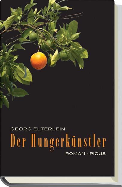 Der Hungerkünstler - Georg Elterlein