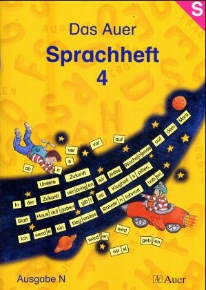 Das Auer Sprachheft - Ausgabe N: Das Auer Sprachbuch. 4. Schuljahr. Sprachheft. Ausgabe N. Allgemeine Ausgabe: Arbeitsheft für die 4. Klasse - Ruth Dolenc