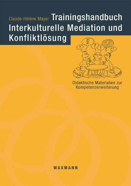 Trainingshandbuch Interkulturelle Mediation und...