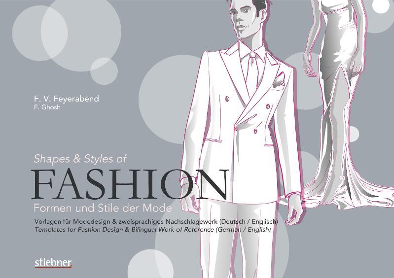 Fashion - Formen und Stile der Mode: Vorlagen f...