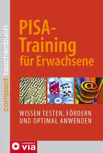 PISA-Training für Erwachsene: Wissen testen, fö...