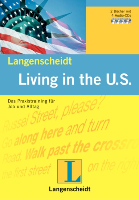 Living in the U.S. Das Praxistraining für Job u...