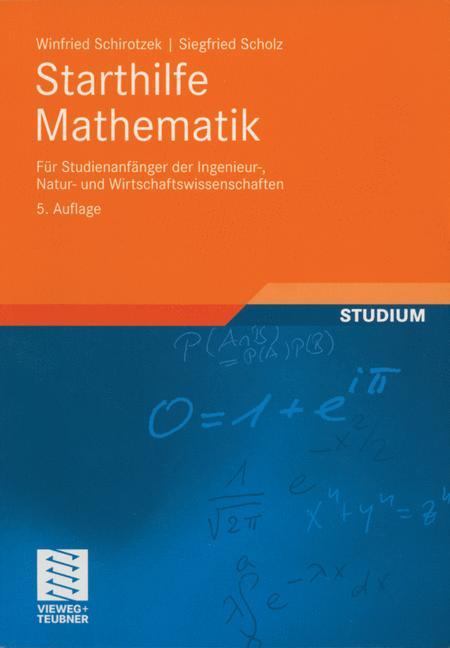 Starthilfe Mathematik: Für Studienanfänger der ...