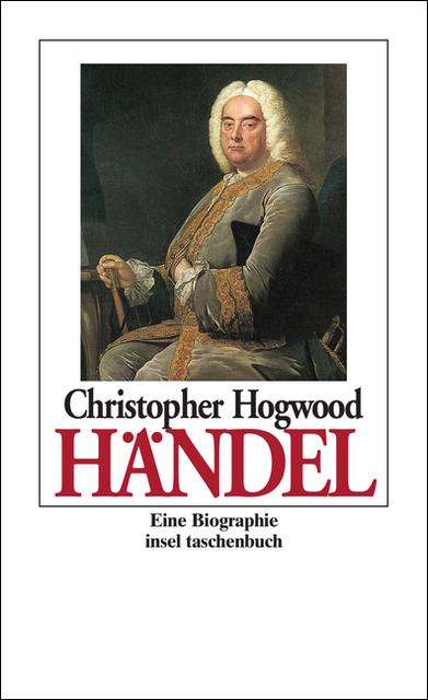 Georg Friedrich Händel (insel taschenbuch) - Christopher Hogwood