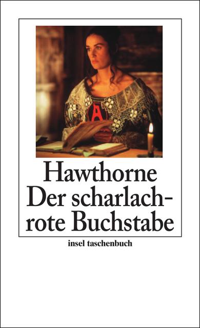 Der scharlachrote Buchstabe: Roman (insel taschenbuch) - Nathaniel Hawthorne