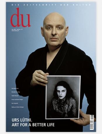 du - Zeitschrift für Kultur: Nr.717 - Urs Lüthi...