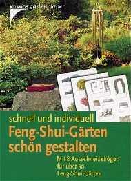 Feng-Shui-Gärten schön gestalten - Robert Pap