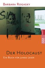 Der Holocaust. Ein Buch für junge Leser. - Barb...