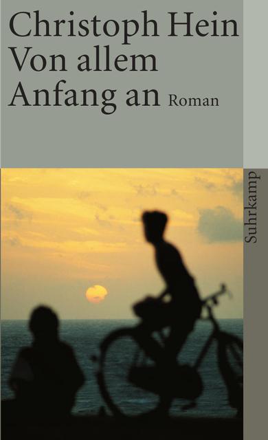 Von allem Anfang an: Roman (suhrkamp taschenbuch) - Christoph Hein
