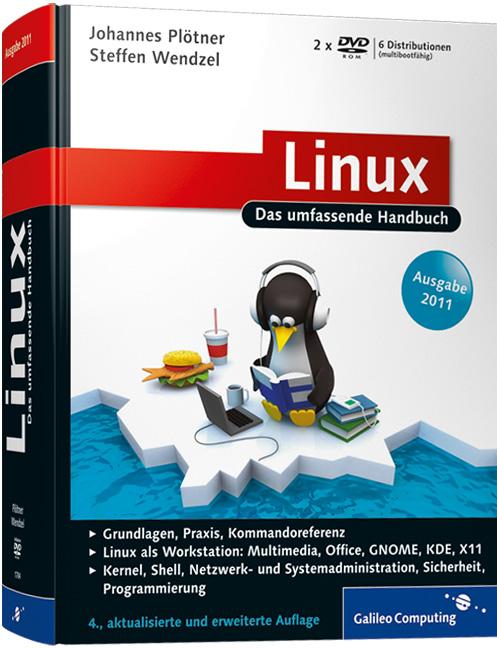 Linux, Ausgabe 2011: Das umfassende Handbuch (G...