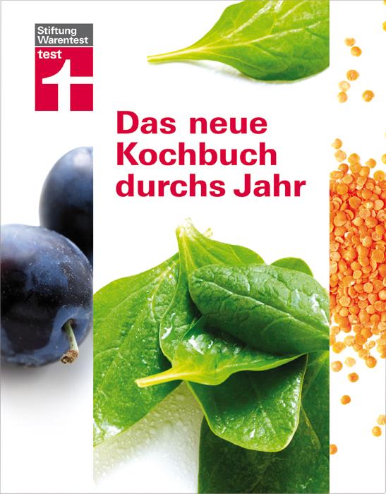 Das neue Kochbuch durchs Jahr: Sonderausgabe - ...