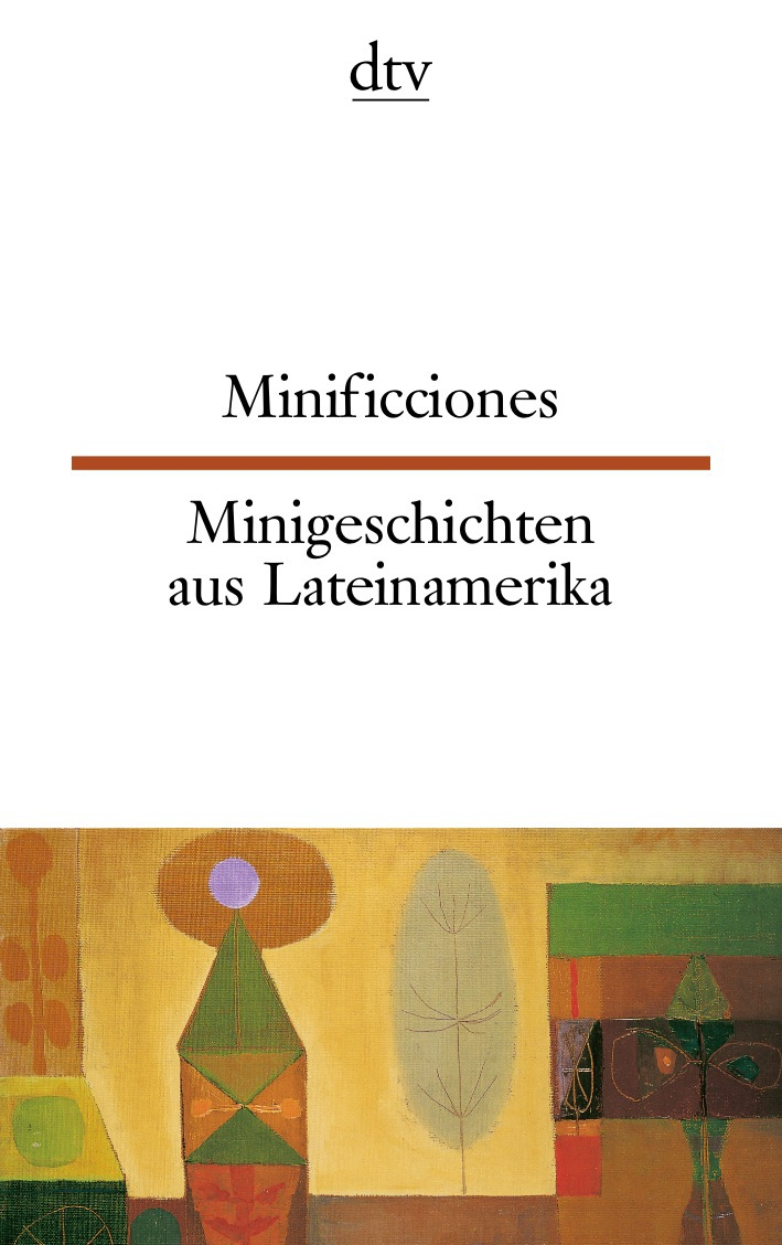 Minificciones Minigeschichten aus Lateinamerika