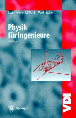 Physik für Ingenieure - Ekbert Hering