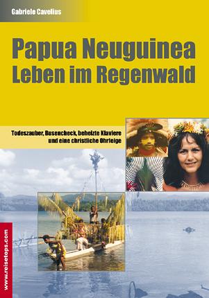 Papua Neuguinea - Leben im Regenwald: Todeszaub...