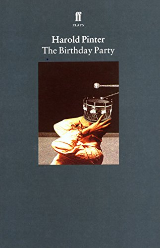 The Birthday Party (Pinter plays) - Harold Pinter