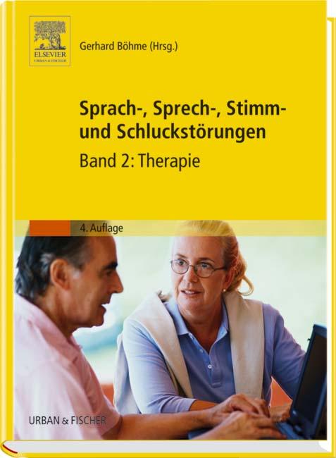 Sprach-, Sprech-, Stimm- und Schluckstörungen: Band 2: Therapie: BD 2 - Petra Benecke