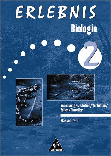 Erlebnis Biologie - Ausgabe 1999: Erlebnis Biol...