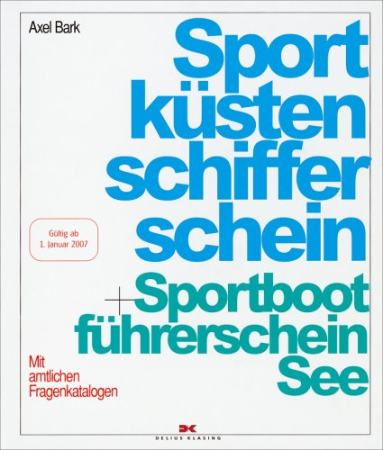 Sportküstenschifferschein + Sportbootführersche...