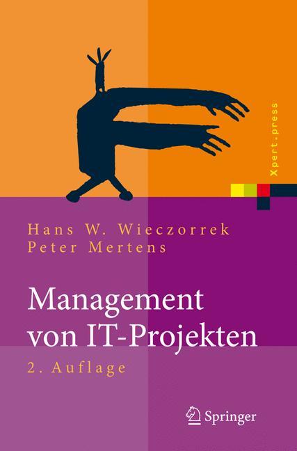 Management von IT-Projekten. Von der Planung zu...