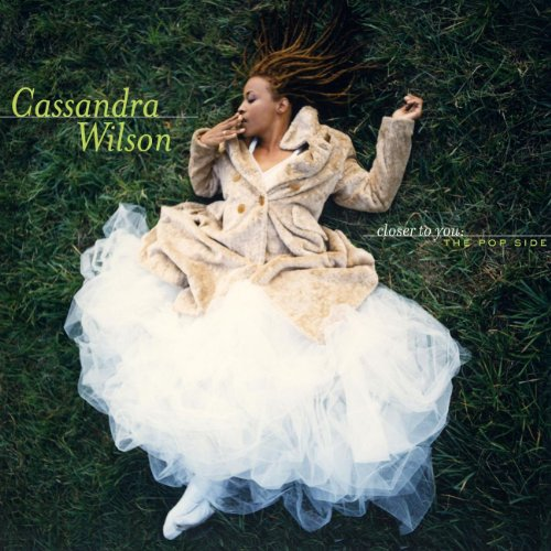 Cassandra Wilson - Closer to You: the Pop Sides