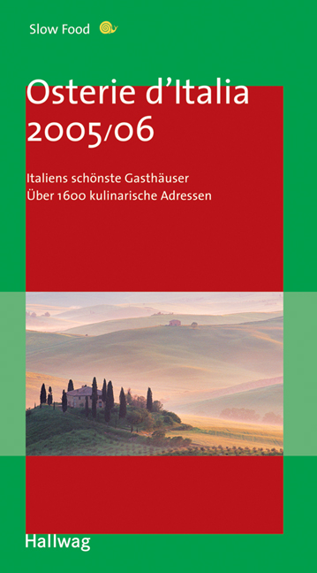 Osterie d´Italia 2005/06 (Gastronomische Reisef...