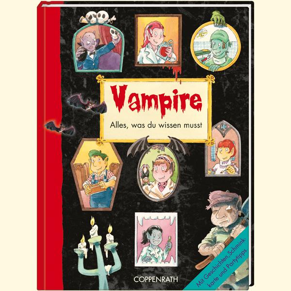 Vampire - Alles was Du wissen musst: Mit Geschi...