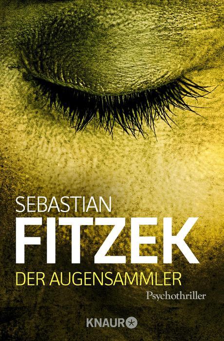 Der Augensammler - Sebastian Fitzek [Taschenbuch]