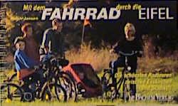Mit dem Fahrrad durch die Eifel. Die schönsten ...