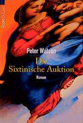 Die Sixtinische Auktion - Peter Watson