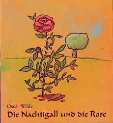 Die Nachtigall und die Rose - Oscar Wilde