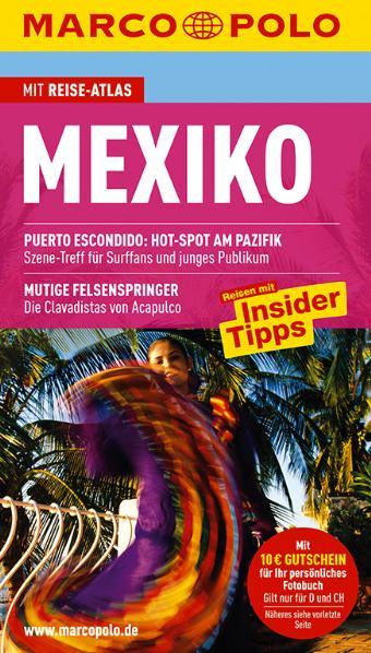 MARCO POLO Reiseführer Mexiko: Reisen mit Insider-Tipps. Mit Reiseatlas - Manfred Wöbcke
