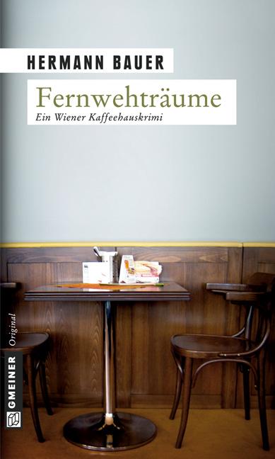 Fernwehträume - Hermann Bauer