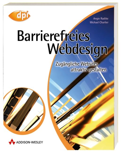Barrierefreies Webdesign. Attraktive Websites z...