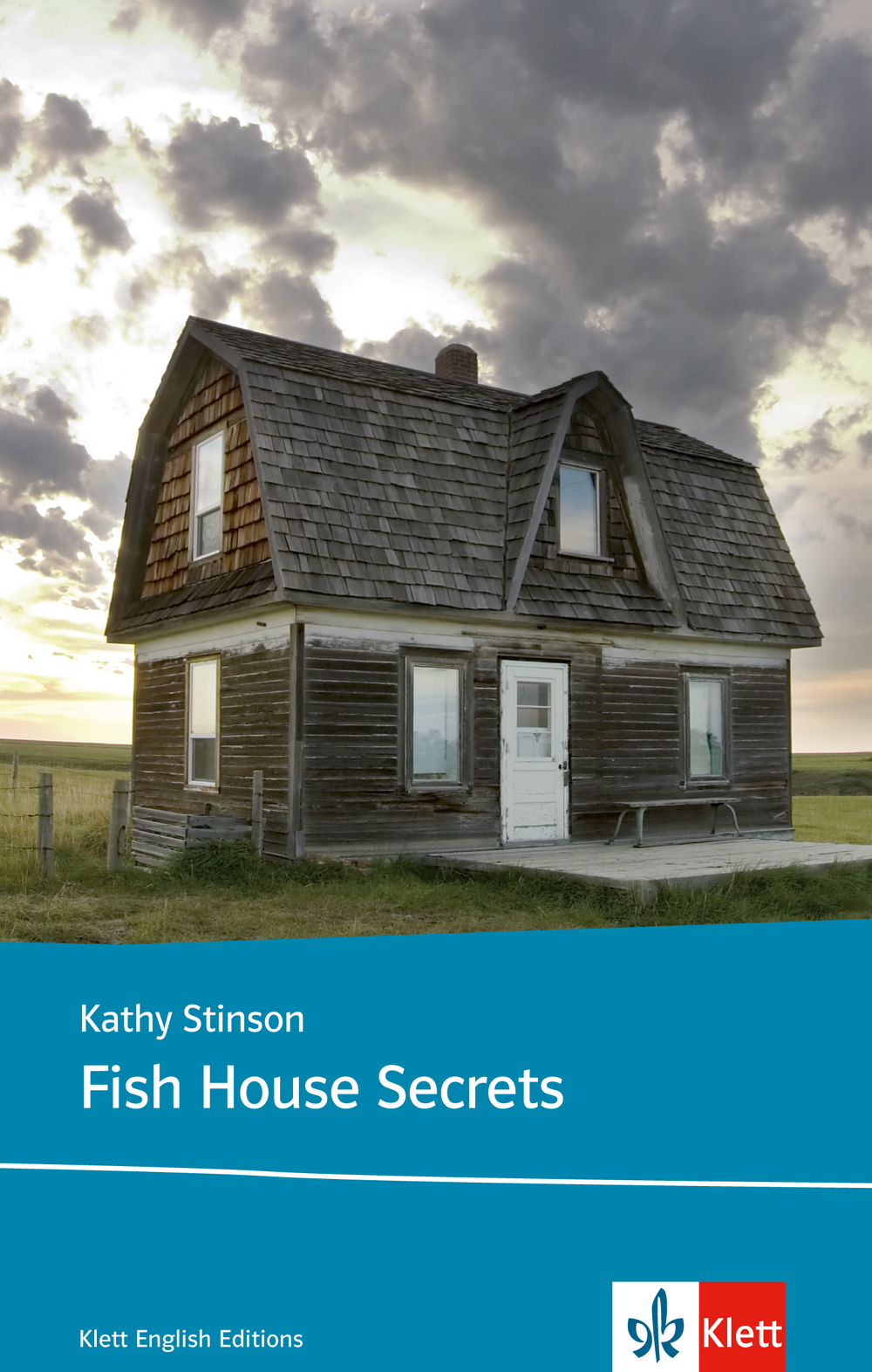 Fish House Secrets - Kathy Stinson
