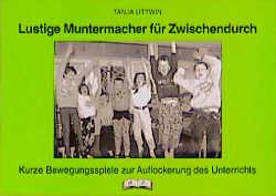 Lustige Muntermacher für Zwischendurch - Tanja Littwin